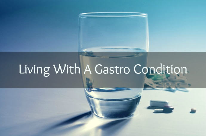 Living with a gastro condition